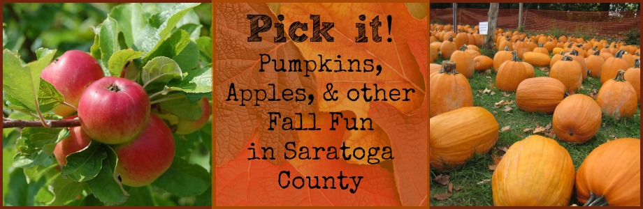 Pick it!  Pumpkins, apples, and other Fall Fun in Saratoga County