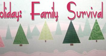 Family Holiday Survival Guide