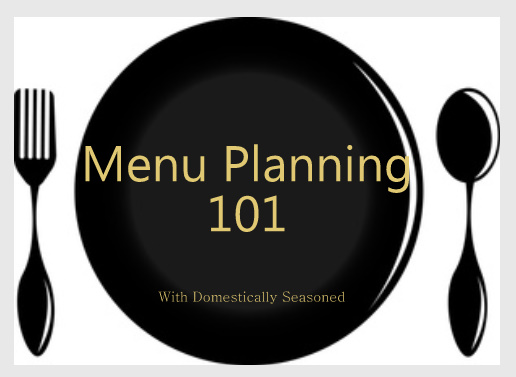 Meal Planning Tips | Domestically Seasoned