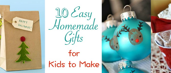 Easy Homemade Gifts for Kids
