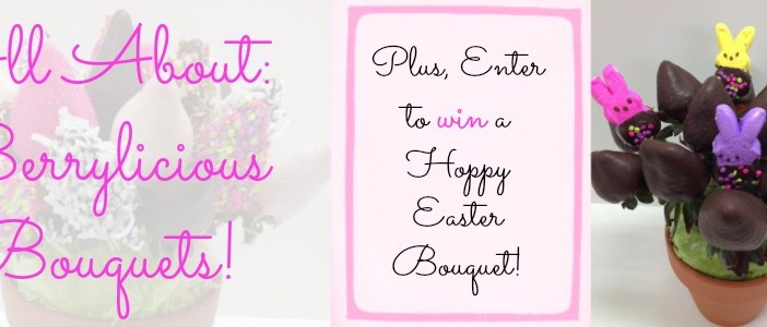 Berrylicious Bouquets Giveaway