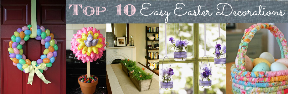 Top 10 Easy Easter Decorations