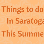 50 Things to Do in Saratoga County This Summer