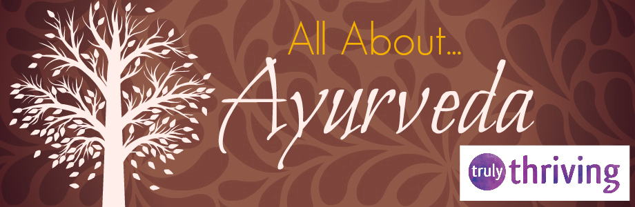 All About Ayurveda