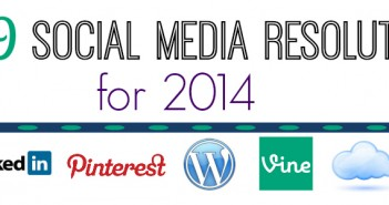 Top 9 Social Media Resolutions for 2014