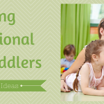 Supporting Social-Emotional Growth in Toddlers