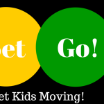 Ready, Set, GO! Tips to get kids moving!