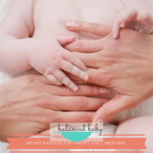 Balanced Baby: Infant Massage for Parents & Caregivers @ The Bundle Store | Ballston Spa | New York | United States