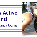 """I'm Pregnant, Not Injured"" - 5 Tips to Stay Active During Pregnancy"
