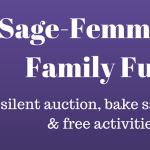 Sage-Femme Shares Family Fun Day!