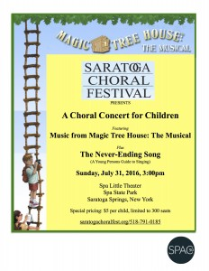 Saratoga Choral Festival presents The Magic TreeHouse, the Musical @ Spa Little Theater |  |  |
