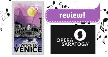 Opera Saratoga Witches of Venice Review