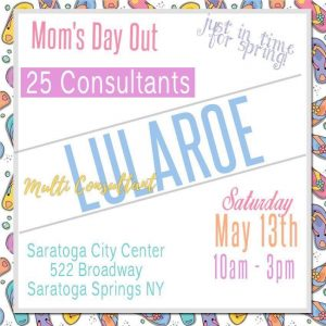 Mom's Day Out with LuLaRoe @ Saratoga City Center | Saratoga Springs | New York | United States