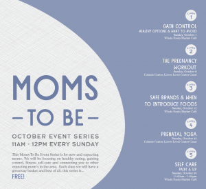 Moms to Be October Event Series @ Whole Foods Albany | Albany | New York | United States