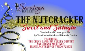 The Nutcracker: Sweet & Swingin' by Saratoga City Ballet @ Saratoga Springs High School Auditorium | Saratoga Springs | New York | United States