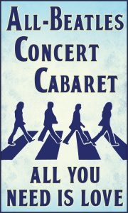 The Beatles Cabaret - All You Need is Love ~ Burnt Hills Oratorio Society @ Van Patten Golf Club | New York | United States